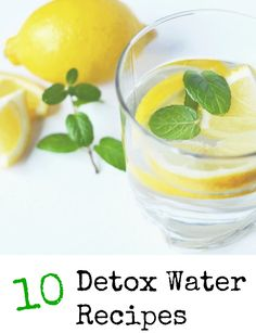 10 Detox Water Recipes - Find One for YOU! - Comeback Momma