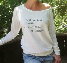 Fall In Love with As Many Things As Possible - Ivory Slouchy Off Shoulder Pullover Graphic Tee