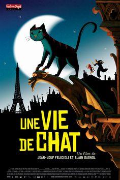 Une Vie de Chat (2010) |  Jean-Loup FELICIOLI, Alain GAGNOL