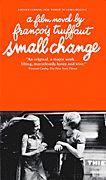 Small Change - A Film Novel by Francois Truffaut