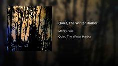 Quiet, The Winter Harbor