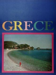GRECE 1967. (ΠΑΡΓΑ). Σχεδιαστής σύνθεσης ο Νικόλαος Κατζουράκης. Old Posters, Commercial Art, Vintage Travel Posters, Greece Travel, Athens, Visit Greece, Tourism, The Past, Fantasy