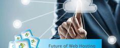 Future of Web Hosting