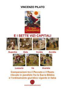 I DIECI COMANDAMENTI E I SETTE VIZI CAPITALI pdf download gratis
