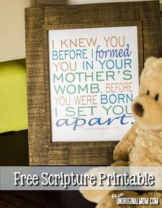 Free Printable of Jeremiah 1:5 for a child's nursery.  Love this.  One of my favorite verses.  So powerful.