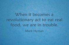 I ❤️ mark hyman Real foodist Get Healthy, Healthy Life, Healthy Food, Healthy Living, Mark Hyman, Why Vegan, Seasonal Food, Eating Raw, Revolutionaries