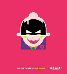 Don't be the bad guy. Use Condom - AQUATRO