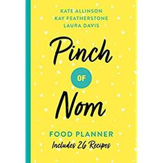 Free eBook Pinch of Nom Food Planner: Includes 26 New Recipes Author Kate Allinson, Kay Featherstone, et al. Diet Diary, Food Diary, Healthy Treats, Healthy Baking, Popular Recipes, New Recipes, Popular Food, Curry Recipes, Puerto Rico