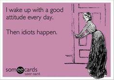 Good attitude.