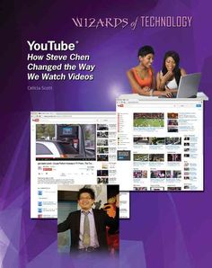 YouTube: How Steve Chen Changed the Way We Watch Videos