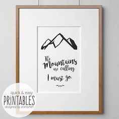 Wandbild The mountains are calling, i must go Cooles Poster für Liebhaber der Berge, vom Wandern und Ski fahren.... Ganz einfach zum Selbermachen - so oft du willst. **************************************♥****************************************** ♥ PRINTABLES by animoART - die