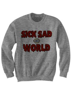 Sick Sad World Sweatshirt Crewneck Sweater Jumper - Daria T Shirt - Geek Nerd Soft Grunge Punk 90s Nineties MTV Shirt Women Guys Ladies by FashionRescueMission on Etsy