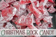 26 Christmas Rock Candy