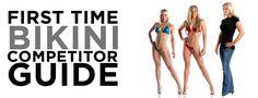 First Time Bikini Competitor Guide