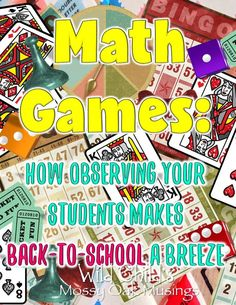 Math Games: Observing Your Students Makes Back-To-School A Breeze - Wild Child's Mossy Oak Musings Math Games, Math Activities, Interactive Activities, School Teacher, Elementary Teacher, Upper Elementary, Math Workshop, Math Numbers, Teaching Resources