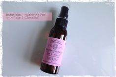 Botanicals Hydrating mist with Rose and Camellia: Beauty best friend blog