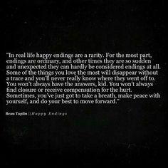 you wont always find closure
