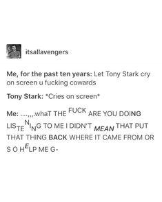 "538 Likes, 6 Comments - Tony Is The Saddest Avenger (@akaironman) on Instagram: ""Me"""