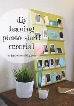 Tips and Tricks for Hanging Photos and Frames - DIY Tabletop Leaning Shelf Photo Display - Step By Step Tutorials and Easy DIY Home Decor Projects for Decorating Walls - Cool Wall Art Ideas for Bedroom, Living Room, Gallery Walls - Creative and Cheap Idea