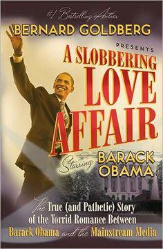 #ASlobberingLoveAffair by #BernardGoldberg