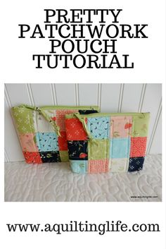 Full pictorial tutorial for pretty patchwork bags made with Moda Candy squares.