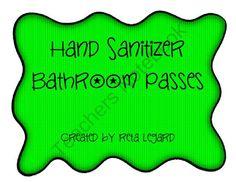 Hand Sanitizer Bathroom Passes from Second Grade Superstars on TeachersNotebook.com (2 pages)