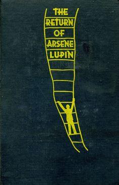 'The return of Arsène Lupin' by Maurice Leblanc. Macaulay, New York, 1933