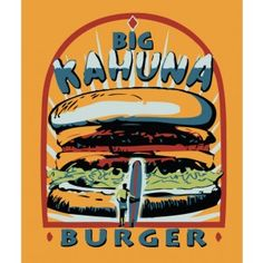 Big Kahuna Burger is a fictional chain of Hawaiian-themed fast food restaurants that appeared in Quentin Tarantino's films Death Proof, Four Rooms, From Dusk Till Dawn, Pulp Fiction and Reservoir Dogs.