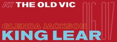 King Lear tickets from £64.90 at The Old Vic theatre with Glenda Jackson, Jane Horrocks, Rhys Ifans, Simon Manyonda & Harry Melling in Shakespeare's tragedy