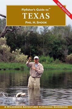 A good guide to Texas fly fishing locations.