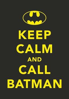 Batman  http://www.tuxboard.com/keep-calm-and-carry-on/