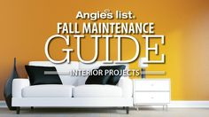 Angie's List Fall Maintenance Guide - Interior Projects