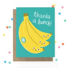 Banana puns never go out of style! Thanks a bunch thank you card from Etsy.