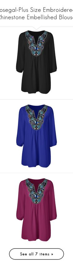 """rosegal-Plus Size Embroidered Rhinestone Embellished Blouse"" by fshionme ❤ liked on Polyvore featuring tops, blouses, plus size tops, womens plus tops, embroidery top, plus size blouses, embroidery blouses, embroidered blouse, blue top and embroidered top"