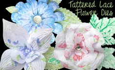 Tattered Lace Dies: Trio™ by Tattered Lace Flower demonstrations by Am...