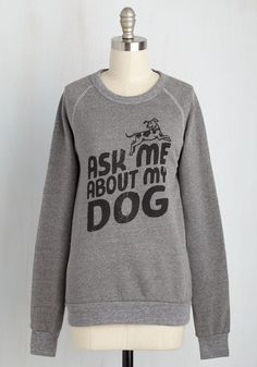 Fur Our Conversation Sweatshirt by Kin Ship - Mid-length, Knit, Grey, Black, Print with Animals, Casual, Long Sleeve, Novelty Print, Critters, Dog, Sayings, Top Rated, Lounge