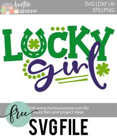 Free SVG files to use with your Silhouette or Cricut cutting machine. These files are great for all types of projects like signs, tshirts, pillows, & more. Baby Silhouette, Silhouette Cutter, Silhouette Cameo, Free Svg Cut Files, Svg Files For Cricut, St Patrick Day Shirts, Circuit Projects, Lucky Girl