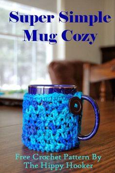 The Hippy Hooker: Super Simple Mug Cozy - Free Crochet Pattern