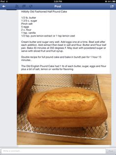 Pound cake. It was a hit at Sunday meeting! Yum! 2013