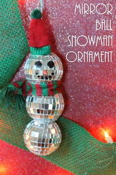 Mirror ball snowman ornament -- turn a few mirror balls into a fun ornament for your tree in just minutes!