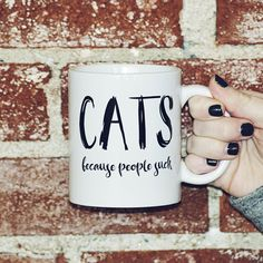 """Cats Because People Suck - 15oz Coffee Mug . The perfect gift for that cat lover in your life, Or if you're the cat lover, this mug is for you! Available in 15 oz. or 11 oz. Ceramic Coffee Mug (Please see separate listing for 11oz option) Product Material: Ceramic Microwave and Dishwasher Safe Mug Color: White Text reads: """"CATS because people suck"""" Right or left handed - doesn't matter! This is a double-sided print. Same design on both sides. See images for more details. FRANK REGARD'S..."""
