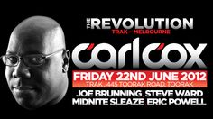 Carl Cox -  Friday 22nd June