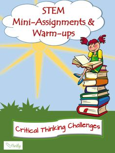 Introduction to STEM Critical Thinking & Projects (Science & Math)