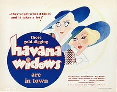 1933: Joan Blondell and Glenda Farrell in Havana Widows