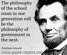 ~ Abraham Lincoln...which is exactly what Common Core hopes to accomplish with their subtle propaganda