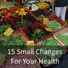 15 Small Changes That Can Make a Big Difference to Your Health from @hhhdannii