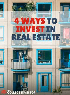 The ways to invest in real estate include buying rental property, crowd funding a property, flipping houses, renting out rooms, and REITs.