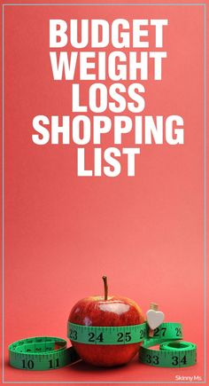 Budget Weight Loss Shopping List. The key to creating a shopping list for weight loss is planning your meals. #shopping