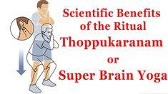 Thoppukaranam/Super Brain Yoga - Scientific Benefits of The Ritual