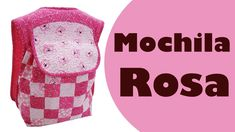 Mochila Rosa| Elisa Fumache | Patchwork Sem Segredos 75